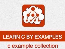 Learn C By Examples Tutorial