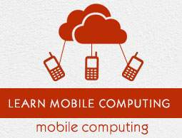 Mobile Computing Tutorial