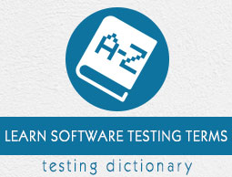 Software Testing Dictionary Tutorial