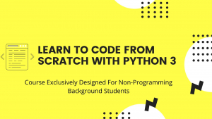 Learn To Code From Scratch With Python 3 Image