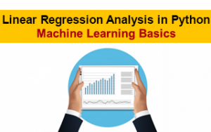 Linear Regression Analysis in Python - Machine Learning Basics Image