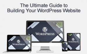 The Ultimate Guide to Building Your WordPress Website Image