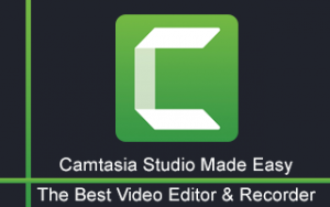 Camtasia Studio Made Easy: The Best Video Editor & Recorder Image