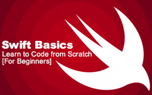 Swift Basics: Learn to Code from Scratch [For Beginners] Image