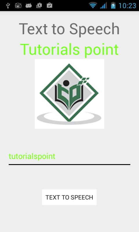 Android - Text To Speech - Tutorialspoint