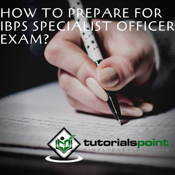 Prepare for IBPS specialist officer exam