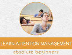 Attention Management Tutorial