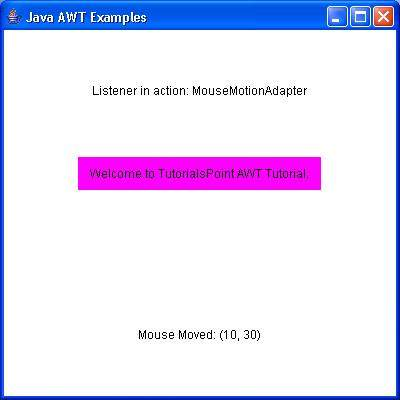 AWT MouseMotionAdapter