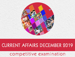 Current Affairs December 2019