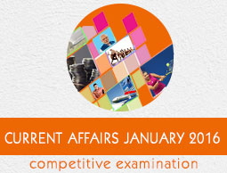 Current Affairs January 2016