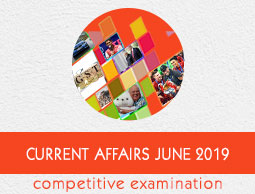 Current Affairs June 2019
