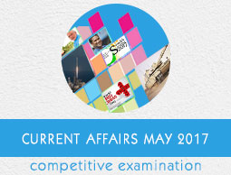 Current Affairs May 2017