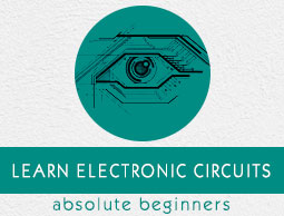 Electronic Circuits Tutorial