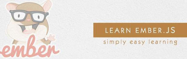 What is the best way to learn Ember.js? What are some of ...