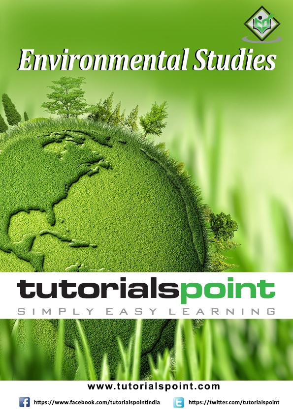 Environmental Studies Tutorial in PDF - Tutorialspoint