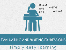 Evaluating and Writing Expressions
