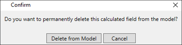 Deleting an Implicit Calculated Field Confirmation
