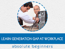 Generation Gap at Workplace Tutorial