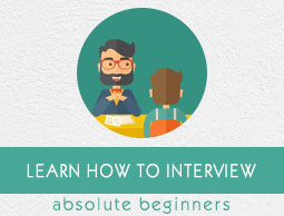 How to Interview Tutorial