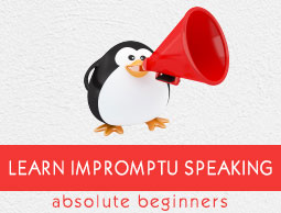 Impromptu speaking Tutorial
