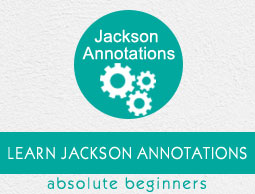 Jackson Annotations Tutorial