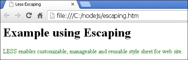 Less Escaping