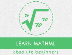 MathML Tutorial