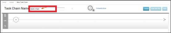 Task Chain Name