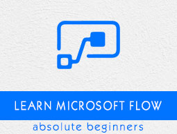 Microsoft Flow Tutorial
