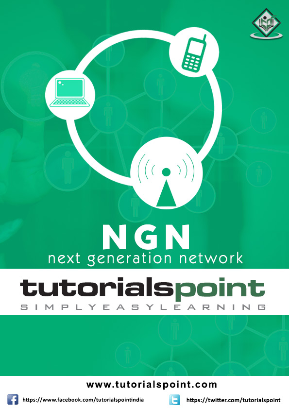 NGN Tutorial in PDF - Tutorialspoint