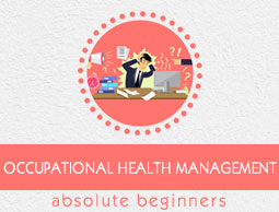 Occupational Health Management Tutorial