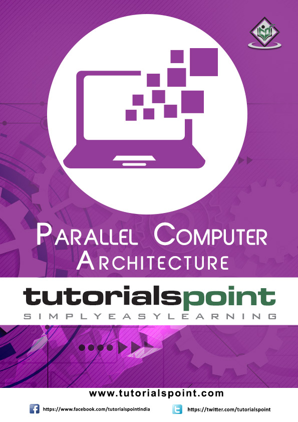 Parallel Computer Architecture Tutorial