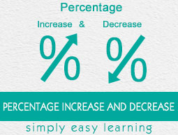 Percentage Increase and Decrease