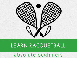 Racquetball Tutorial