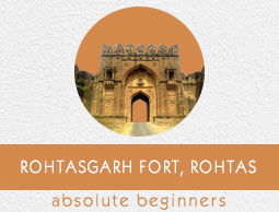 Rohtasgarh Fort Tutorial