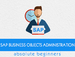 SAP BO Administration Tutorial