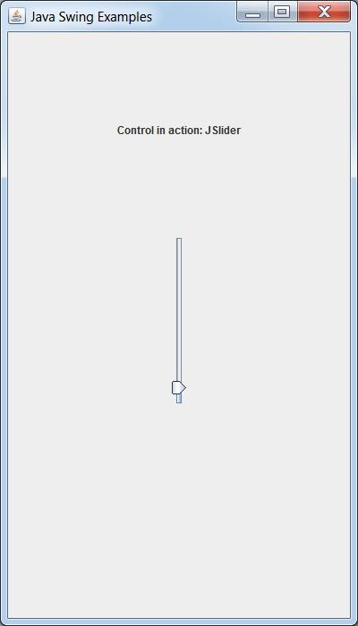 Swing Examples - Creating Vertical Slider - Tutorialspoint