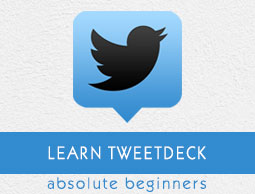 TweetDeck Tutorial