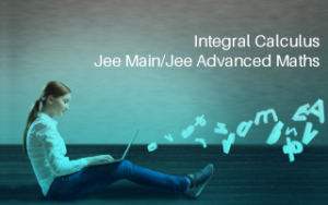 Integral Calculus Jee Main/Jee Advanced Maths Image