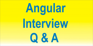 Angular Interview Q & A series Image