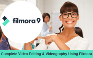Complete Video Editing & Videography Using Filmora Image