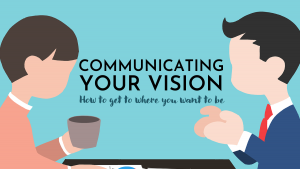 How to Communicate Your Vision and Values Image