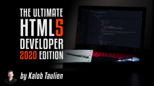 The Ultimate HTML Developer 2020 Edition Image