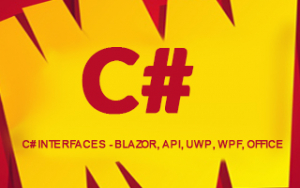 C# interfaces - Blazor, API, UWP, WPF, Office Image