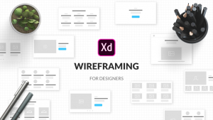 Wireframing For UI / UX Designers Image
