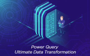Power Query: Ultimate Data Transformation Image