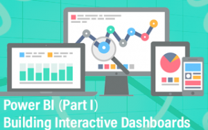 Power BI (Part I): Building Interactive Dashboards Image