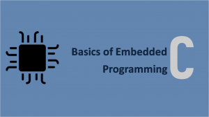 Basics of Embedded C Programming for Beginners Image