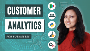Customer Analytics for Businesses - Complete Crash Course 2021 Image