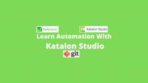 Learn Automation With katalon Studio (Selenium WebDriver Based Tool) Image